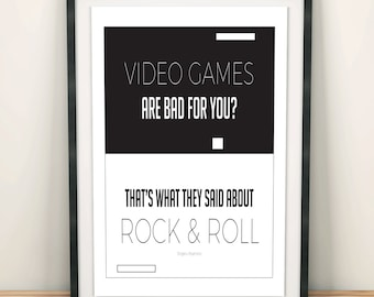 Video Games are bad for you? That's what they said about rock and roll - Typography Poster Print - Gaming, gamer poster print. video game.
