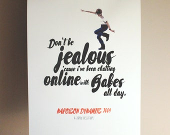 Napoleon Dynamite Inspired Typography Poster - Don't be jealous cause I've been chatting online with babes all day.