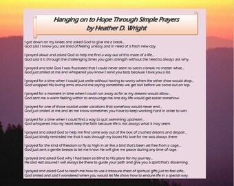 Hanging On to Hope Through Simple Prayers - Printable Digital Download