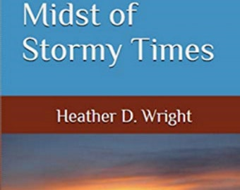 Embracing Hope In The Midst of Stormy Times