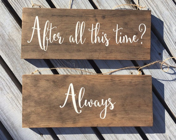 LASER ENGRAVED after all this time always wedding signs - After All This Time, Always Chair Signs - Rustic Wedding - Bride and Groom Sign