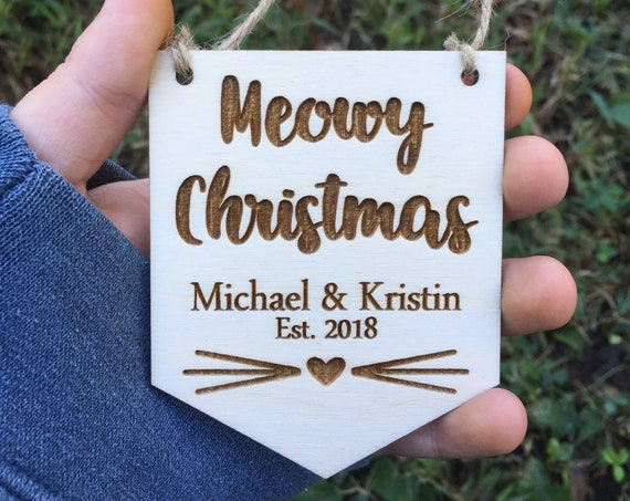 Meowy Christmas Wood Ornament, Personalized Our First Christmas Christmas - wedding ornament - Couple gift - engagement gift - Cat Ornament