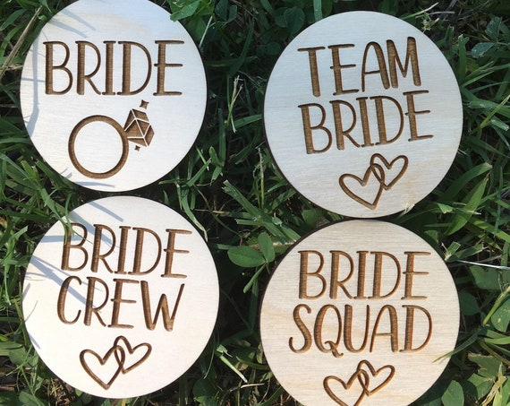 Bride PIN - Team Bride pin - Bride Crew Pin - Bride Squad pin - Bachelorette Party Pin - Wood Button Wedding Engagement - Hen Party Buttons