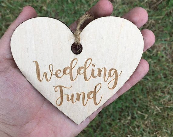 LASER ENGRAVED Wedding Fund tag - Honeymoon fund heart tag, Mason Jar tag,  Heart Honeymoon Fund, bank tag, fund tag, rustic wedding tag