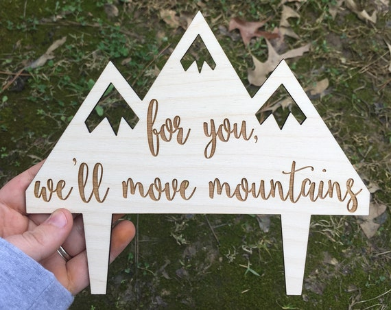 For you we'll move mountains cake topper - Let The Adventure Begin Wedding Cake Topper - Wedding Cake Topper - Wooden Wedding Cake Topper