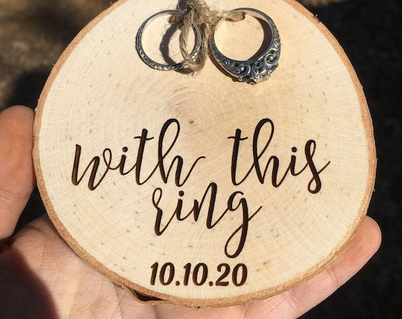 With This Ring Wood Slice - Ring Pillow Alternative - Ring Bearer Box - Ring Bearer Wood Slice - Ring Bearer Pillow - Personalized Ring box