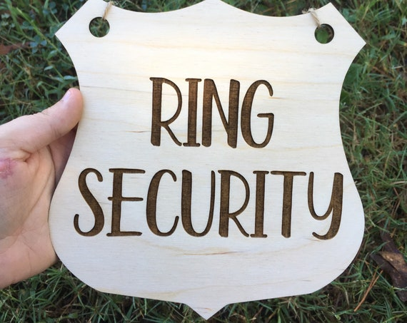 Ring Security Badge Sign - Ring Security - Wood Ring Bearer Wedding - Ring Bearer Sign - Ring Bearer Badge - Flower girl sign - wedding sign