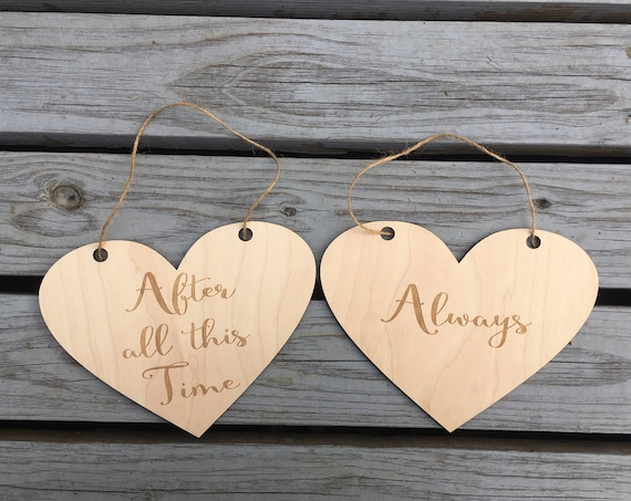 After all this time Always heart sign - Rustic Wedding Signs - Engagement Photos Photo Prop - Signs Rustic Hearts - Wooden Wedding sign