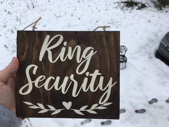 Laser Engraved Ring Security Sign - Ring Bearer Sign - Photo Prop - Painted Ring Security Sign - Wedding Ceremony Sign - Flower Girl Sign
