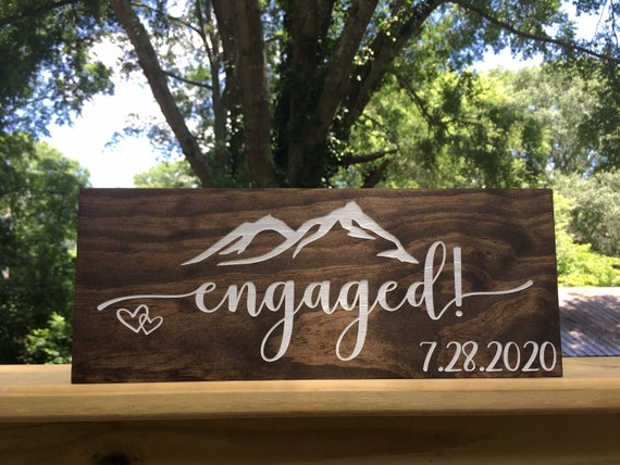 Mountain Engaged Sign - Engaged Wooden Wedding Signs - Engagement Announcement Sign - Wedding Date Sign - Wedding Photo Prop - Elopement