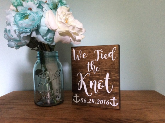 Personalized We tied the knot with date Wedding Sing - Tied The Knot Wooden Wedding Sign - Anchor Wedding Sign - Nautical Wedding Sign