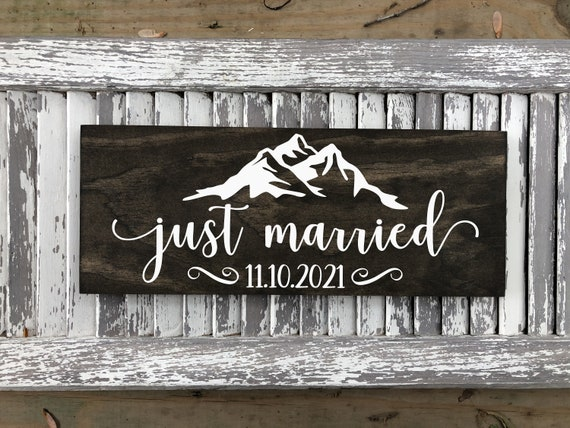 Mountain Just Married Sign - Just Married Wooden Wedding Signs - Engagement Announcement Sign - Wedding Date Sign - Wedding Photo Prop
