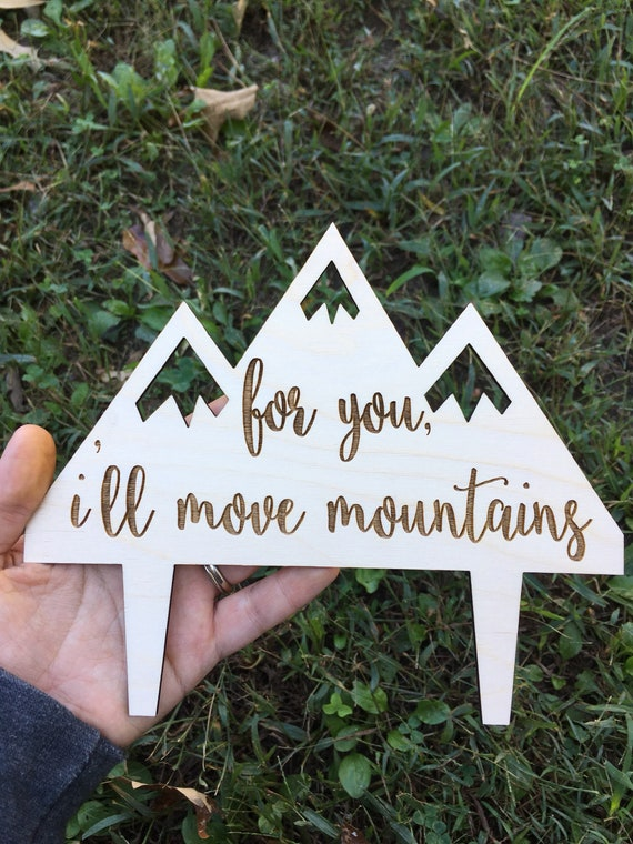 For you I'll move mountains cake topper - Let The Adventure Begin Wedding Cake Topper - Wedding Cake Topper - Wooden Wedding Cake Topper