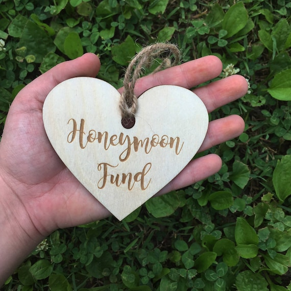 LASER ENGRAVED Honeymoon fund heart tag, Mason Jar tag,  Heart Honeymoon Fund, bank tag, fund tag, rustic wedding tag, Bridal Shower Gift