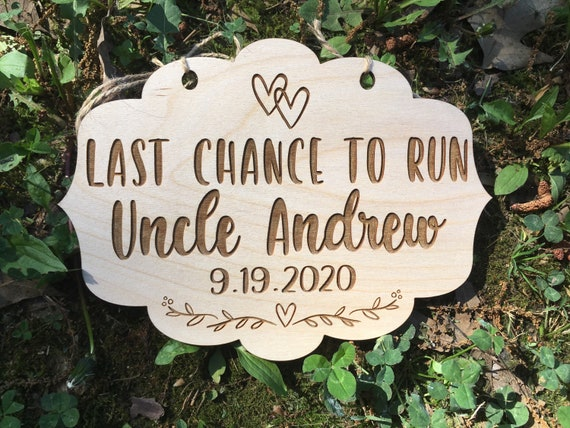 Last chance to run Uncle here comes the bride, here Comes Your Girl Sign, Heart Flower Girl Sign Ring Bearer Sign, Personalized wedding sign