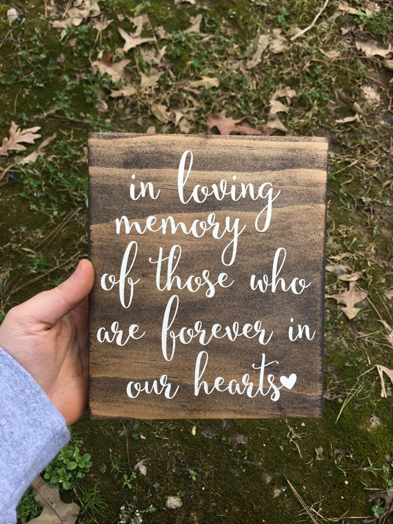 LASER ENGRAVED in loving memory of those who are forever in our hearts sign, Forever in out thoughts, In Loving Memory Sign, Loved One sign