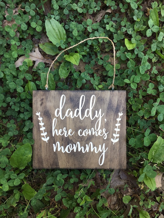 laser engraved Daddy Here comes Mommy - Ring Security Sign - Wedding Sign - Rustic Wedding - Ring Sign - Wooden Ring Security sign cute