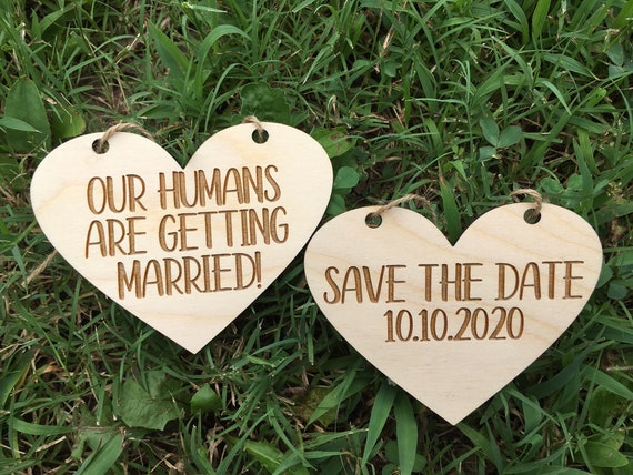 Small Dog LASER ENGRAVED our humans are getting married dog puppy sign - Dog Photo Prop Sign Engagement Photo Prop - Heart Pet Photo Wedding