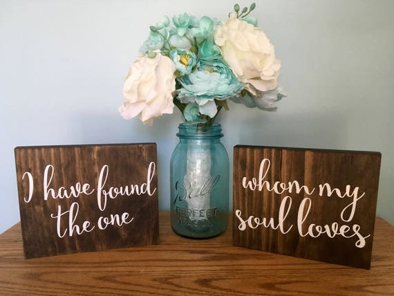 I Have Found The One Whom My Soul Loves, Rustic Wooden Table Signs, Rustic Hanging Chair Signs, Bride and groom signs, his and hers signs