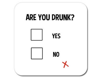 Funny coaster: 'are you drunk?' -  original gift idea, funny gift for men, gift for him,  funny gift for work - funny gift for her
