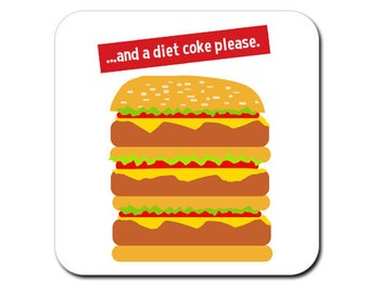 Funny coaster: 'and a diet coke please' - Funny coffee coaster, funny drinks mat, gift for boyfriend or girlfriend, funny gift for colleague