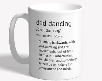 Funny mug - dad dancing - father's day gift, Funny coffee mug - dad gift, funny mugs for men, gift for dad - funny gift for him, ceramic mug