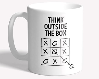 Funny mug: 'think outside the box' - funny gift for men/women, funny gift for work colleague co-worker, funny gift for work or boss