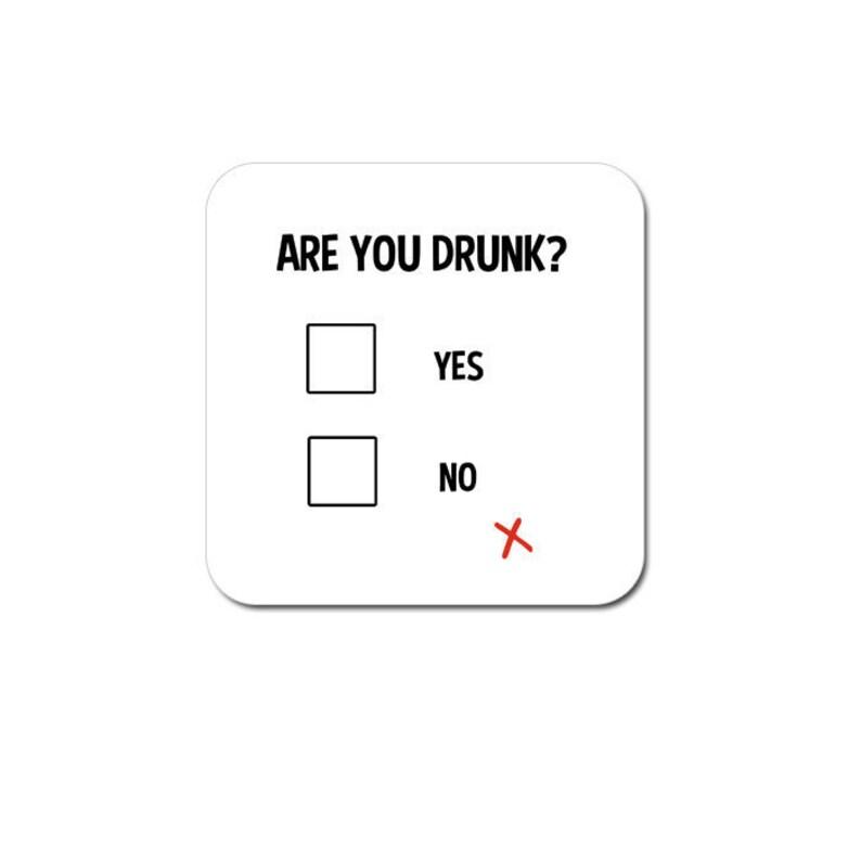 Funny coaster: 'are you drunk'   original gift idea image 0
