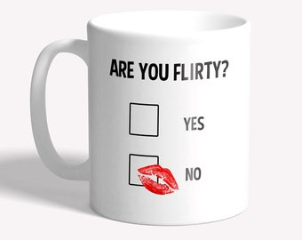 Funny mug: 'Are you flirty?' - funny joke mug, original gift idea,  funny gift for women, girlfriend gift, gift for flirty colleagues