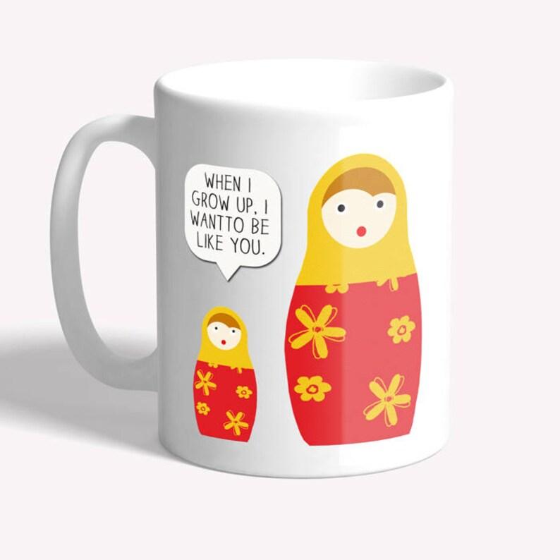 Funny mug: Russian dolls joke   gift for mum daughter mug image 0