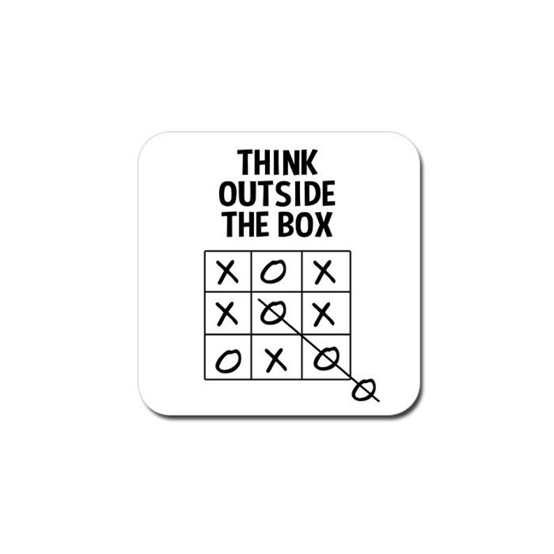 Funny coaster: 'think outside the box'  funny gift image 0