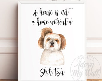 "Sentimental Gift Shih Tzu /""Dog is such a small word.../"" 8x10 Picture//Print"