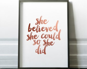 She Believed She Could So She Did, Rose Gold Wall art Decor, Typography Printable, Inspirational Quote Instant Download, Motivational Poster