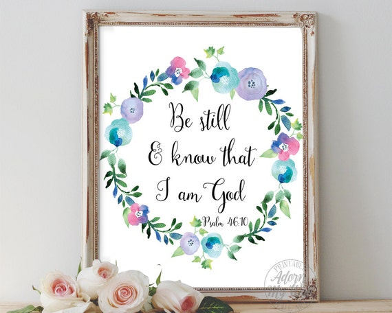 Be Still And Know That I Am God Be Still Know That I Am God Etsy
