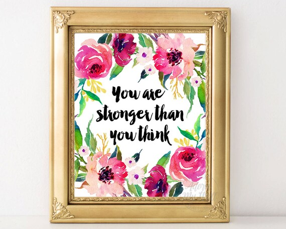 You Are Stronger Than You Think Wall Art Inspirational Etsy