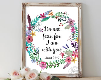 Isaiah 41 10, bible verse, Do not fear, for I am with you, scripture art, bible verse print, christian art, fear not, inspirational quote