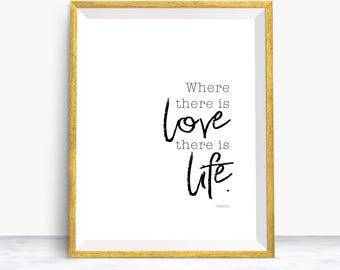 Where There Is Love There Is Life Quote, Inspirational Quote, Love Quote, Ghandi Quote, Printable, Instant Download, Red Heart, Handwritten