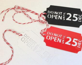 Christmas Tags 'Do not open until 25th Dec'