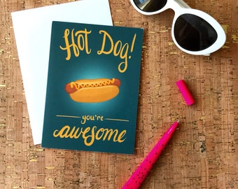 Father's Day Card | Birthday Card | Thank You | Congratulations | Valentine | Foodie BBQ | Lettering | Hot Dog! You're Awesome Greeting Card