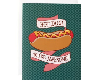 Hot Dog You're Awesome Polka Dot Card | Hot Dog Birthday Card for Him or Her or Anyone | Thank You Card