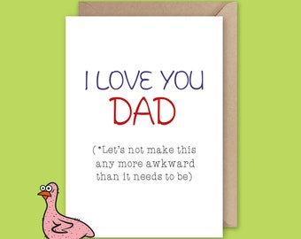 I Love You Dad - Father's Day Card