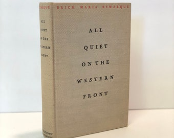 All Quiet on the Western Front by Erich Maria Remanque First Printing 1929