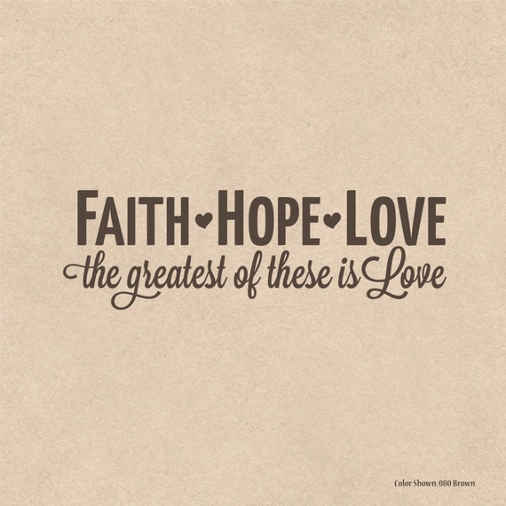 Image of: Religious Etsy Faith Hope Love Vinyl Wall Quotes Wall Quote Decal Etsy