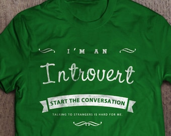Introverts Unite, Shy Guy Shirt,  Guys Tee for Introverts, I'm an Introvert Gift for Shy People, Conference Shirt, Funny Shirt Gifts