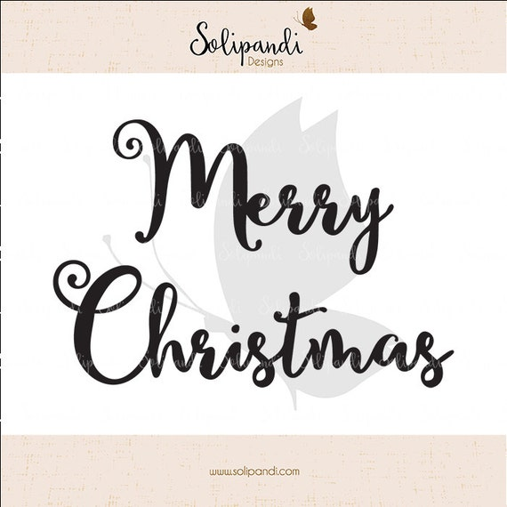 Merry Christmas Handwriting Svg And Dxf Cut Files For Etsy