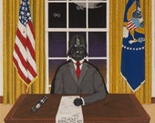 President Vader Was Painted in 2016 for Kicks and Giggles. Star Wars Art. This is Star Wars Art for Home, Office, Man Cave or Den.