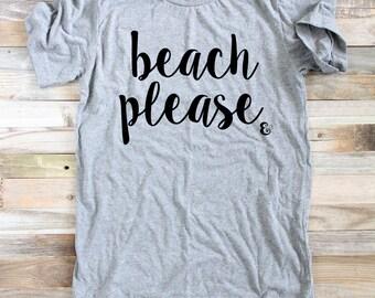 74d42f8e747 Beach Please Shirt- Summer Shirts - Surfer Girl - Women s Summer Clothes -  Shirts for Women - Surf Shirt - Surfer Shirt - Funny Beach Shirt