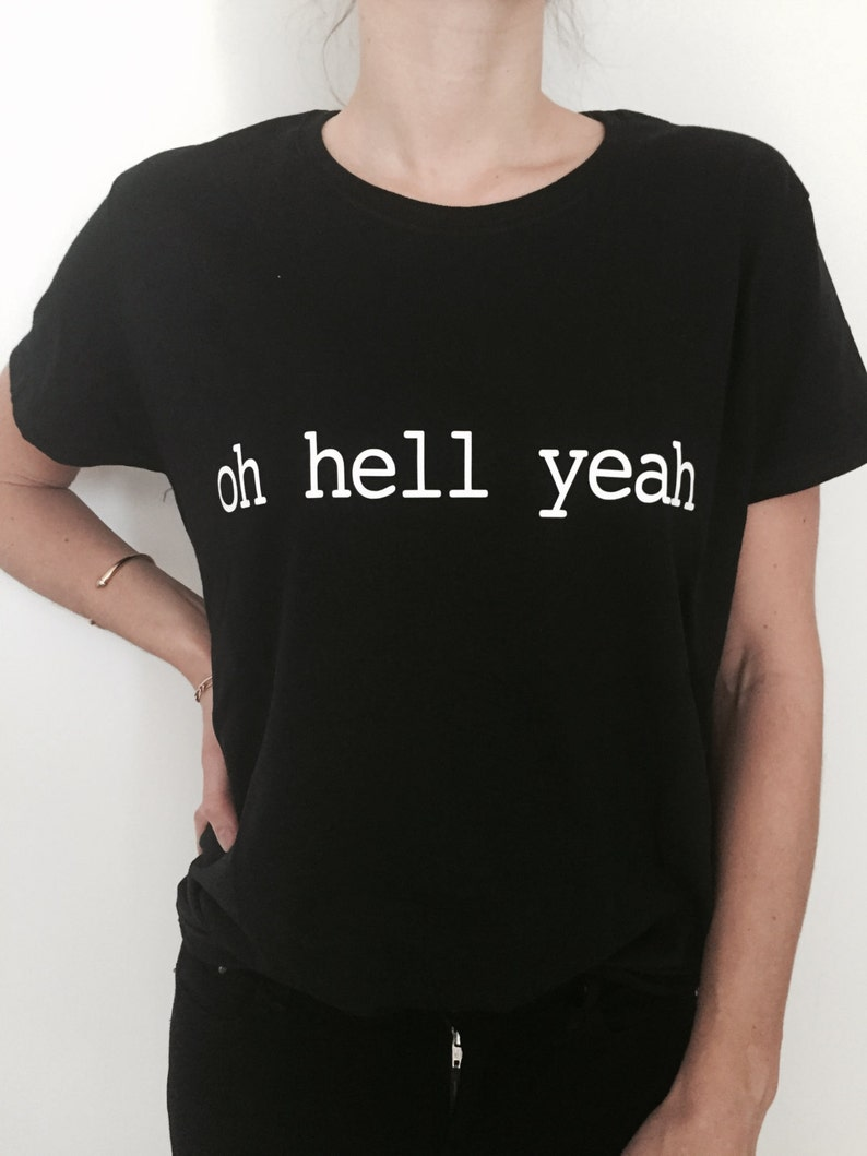 Hell Was Full So I Came Back Fashion Funny Slogan T-Shirt