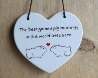 Guinea Pig Hanging Ceramic Heart [The best guinea pig mummy in the world lives here]