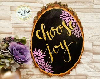 Choose Joy Sign, Wall Art, Home Decor, Wood Slice Painting, Inspirational Art, Hand Painted, Wood Slice Quote, Choose Joy Sign, Joy Quote